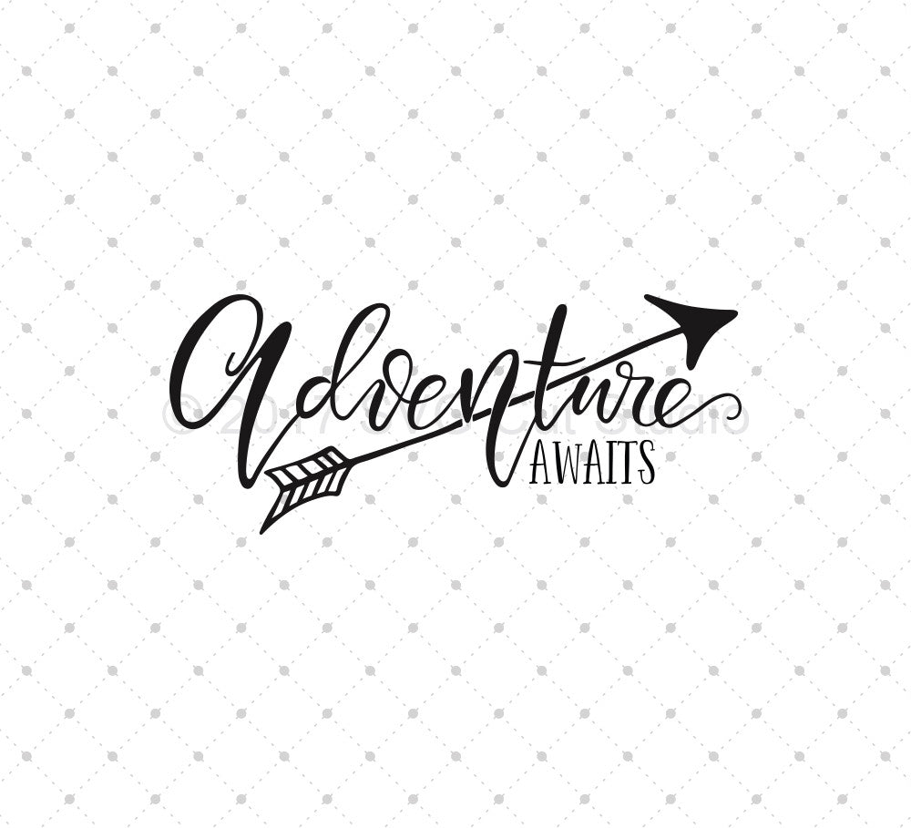 Adventure Awaits SVG Cut Files
