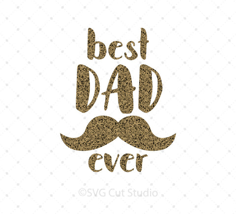 SVG files for Cricut Best Dad Ever SVG PNG DXF EPS Cut Files v1 Silhouette Studio3 files PNG clipart free svg by SVG Cut Studio