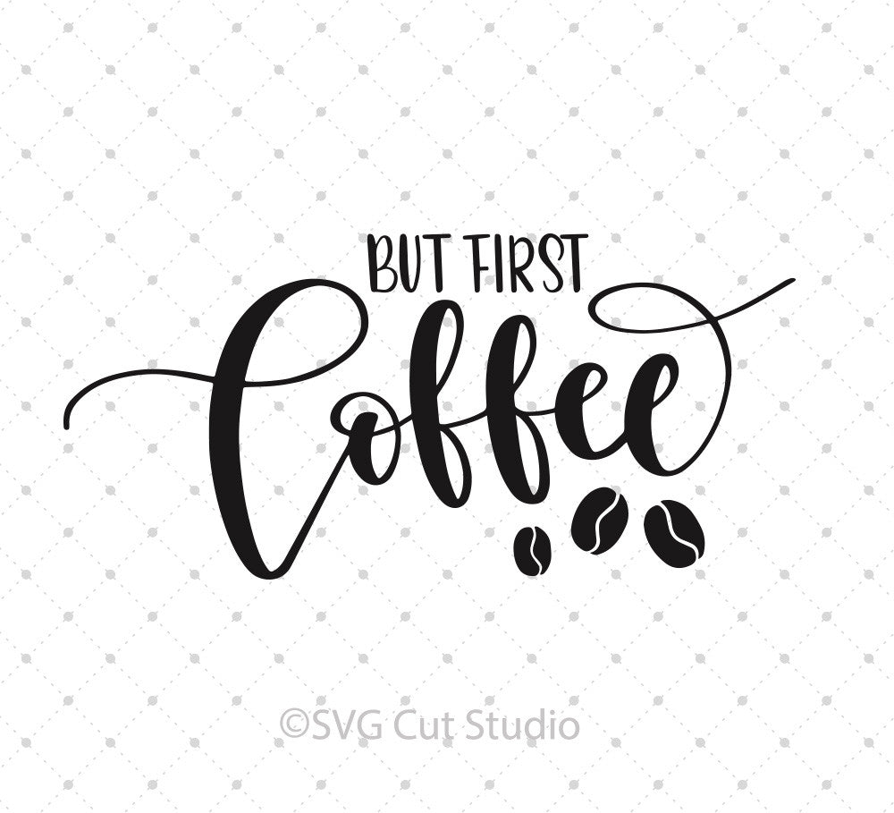 But First Coffee SVG cut files