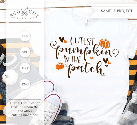 Cutest Pumpkin in the Patch SVG Files