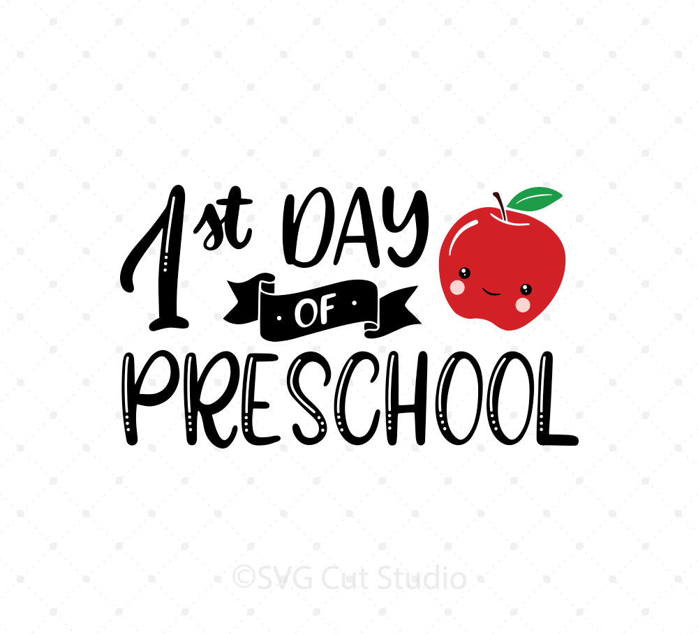 1st Day of Preschool SVG Cut Files for Cricut Silhouette printable png dxf clipart and free svg files by SVG Cut Studio