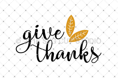 SVG files for Cricut Give Thanks SVG Cut Files Silhouette Studio3 files PNG clipart free svg by SVG Cut Studio