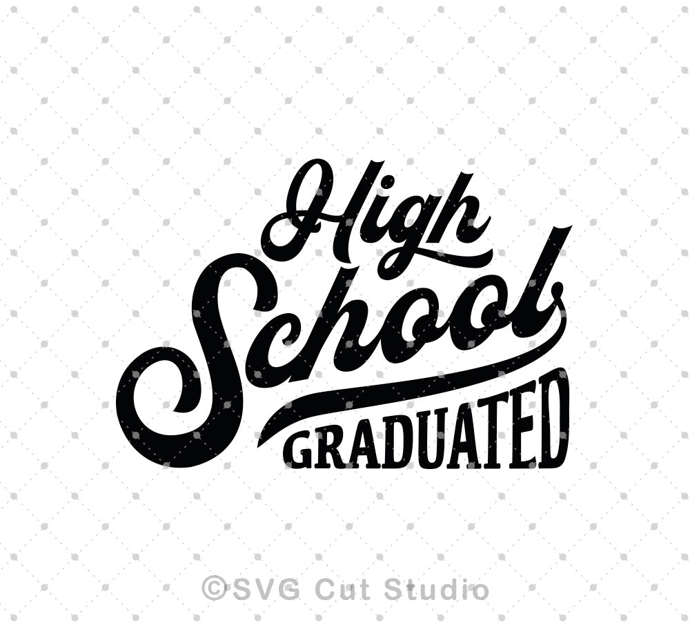 SVG files for Cricut High School Graduation svg files Silhouette Studio3 files PNG clipart free svg by SVG Cut Studio