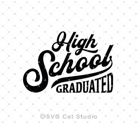 High School Graduation svg files at SVG Cut Studio for Cricut Explore Silhouette Cameo free svg files
