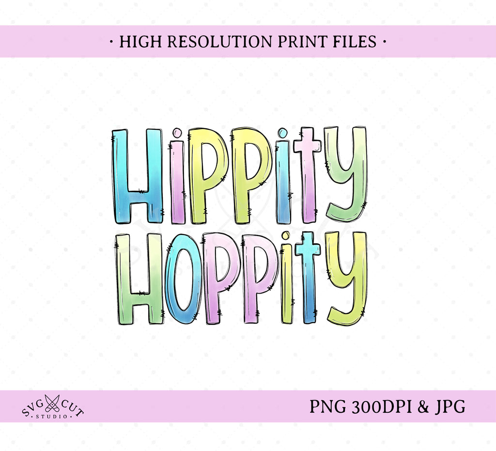 Hippity Hoppity - Easter Sublimation/Printable design