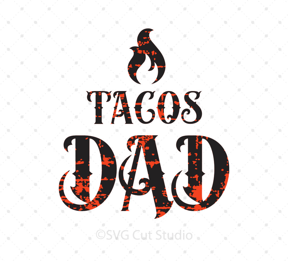 Tacos Dad SVG Cut Files