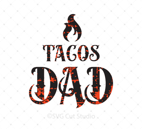 SVG files for Cricut Tacos Dad SVG PNG DXF EPS Files Silhouette Studio3 files PNG clipart free svg by SVG Cut Studio