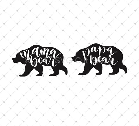 Mama Bear Papa Bear SVG Cut Files - SVG DXF PNG cut cutting files for Cricut and Silhouette by SVG Cut Studio