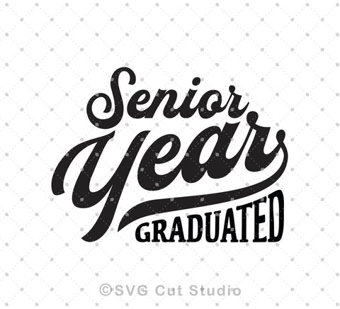 Senior Year Graduation svg files at SVG Cut Studio for Cricut Explore Silhouette Cameo free svg files