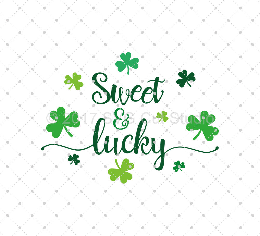 St Patrick's Day Sweet and Lucky SVG Cut Files