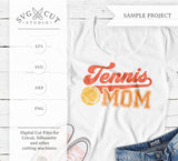 Tennis Mom SVG Cut Files