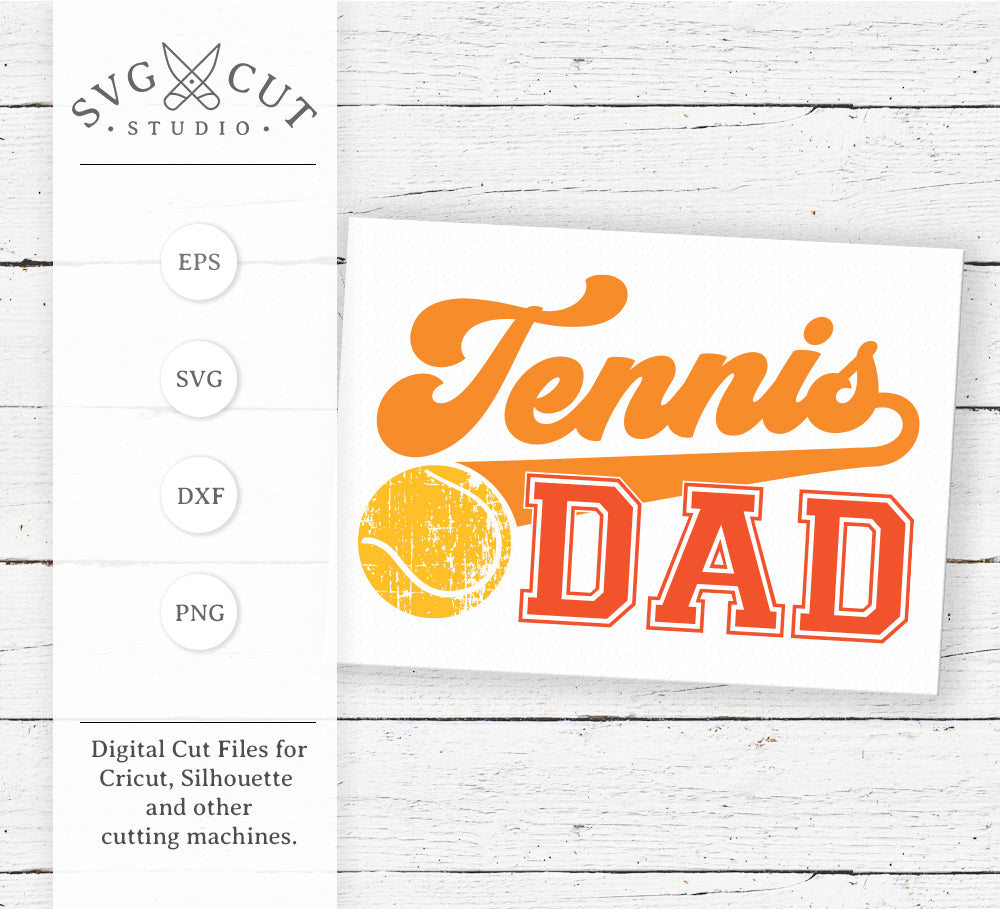 Tennis Dad SVG Cut Files
