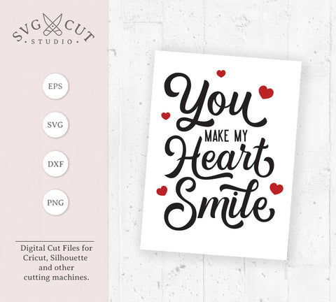 Valentines day You make my Heart Smile svg png dxf cutting Files