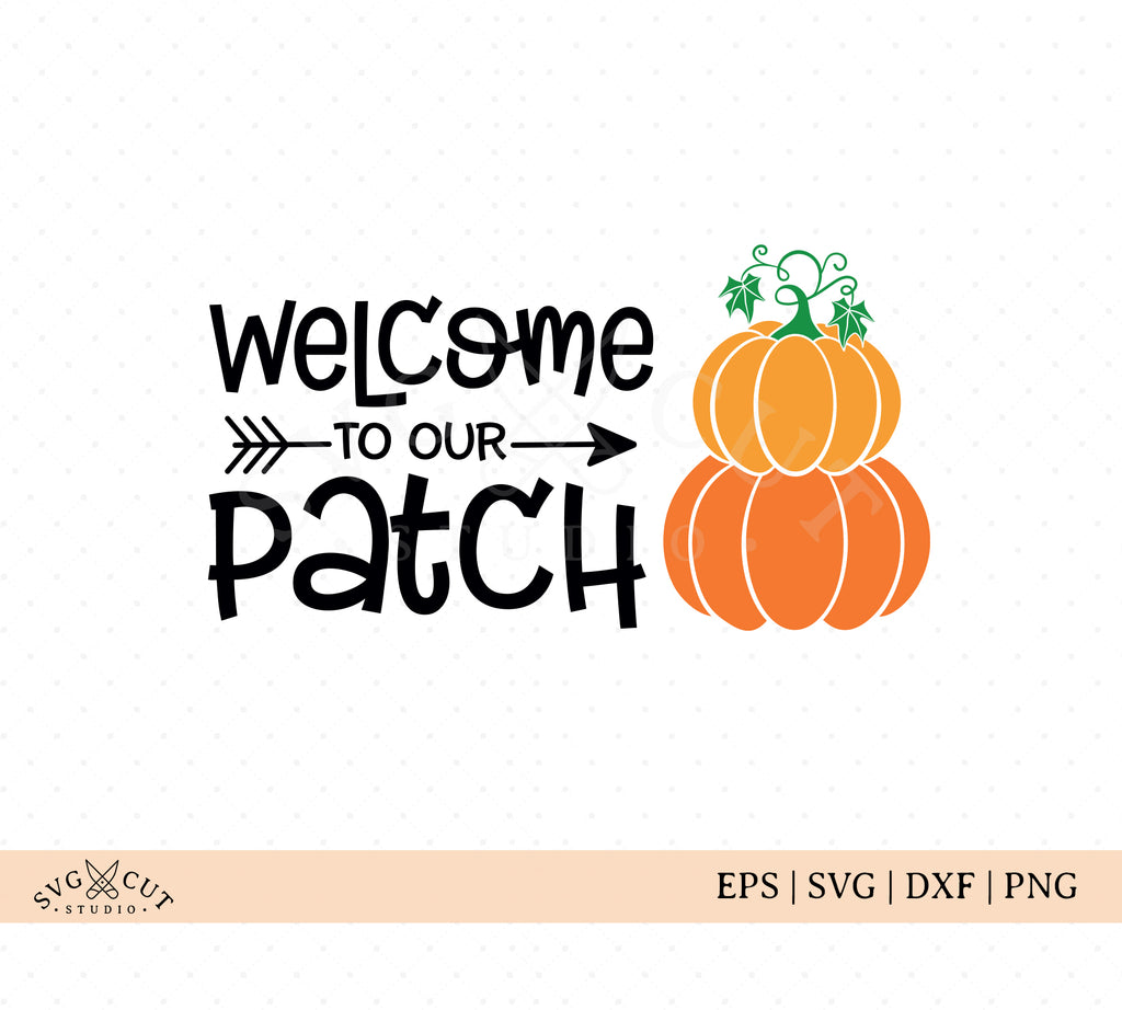 Welcome To Our Patch SVG Cut Files