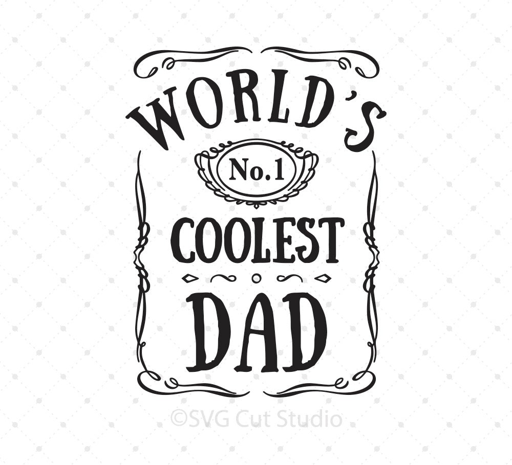 Worlds Coolest Dad svg files