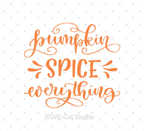 SVG files for Cricut Pumpkin Spice Everything SVG Cut Files Silhouette Studio3 files PNG clipart free svg by SVG Cut Studio