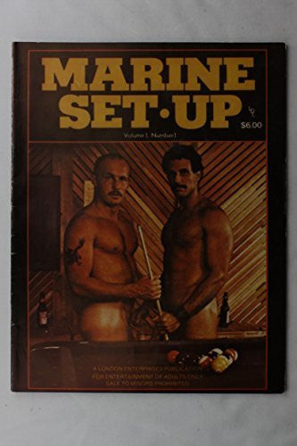 Marine Set Up Magazine Vol. 1 #1 Rare Early Gay Lifestyle Magazine 1979 REPRINT