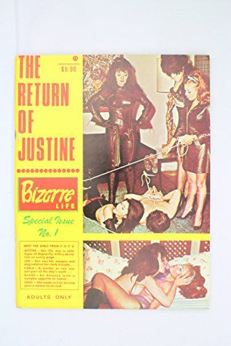 The Return of Justine. Bizarre Life Fetish Magazine Special Issue No. 1 1970's