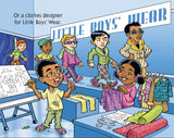 Black boy as clothes designer, from Choices, choices… by Dawne Allette, illustrated by Paul Cemmick