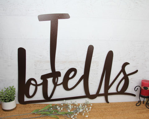 I Love Us Large Metal Wall Hanging