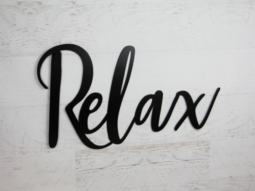 Relax Metal Word Sign