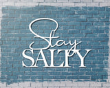 Stay Salty Decorative  Sign