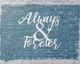 Always And Forever sign