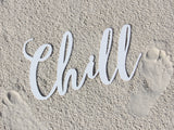 Chill Metal Word Sign