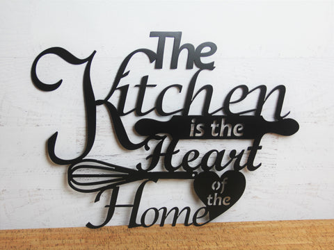 Metal Wall Sign, The Kitchen is the Heart of the Home, Home Décor