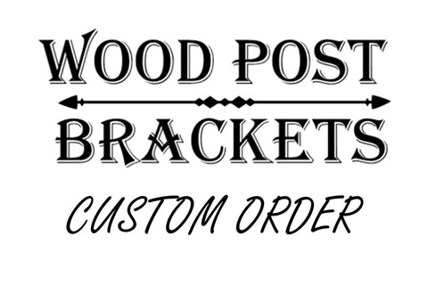 Custom Bracket order for John