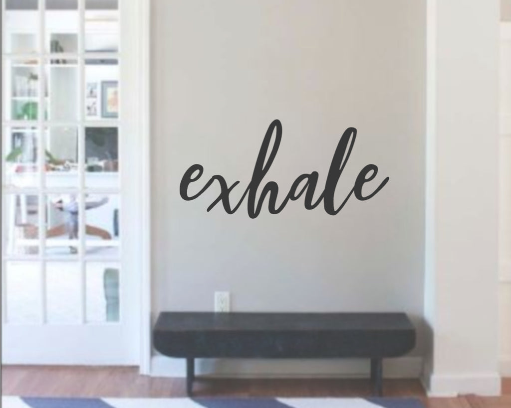 Metal Exhale sign