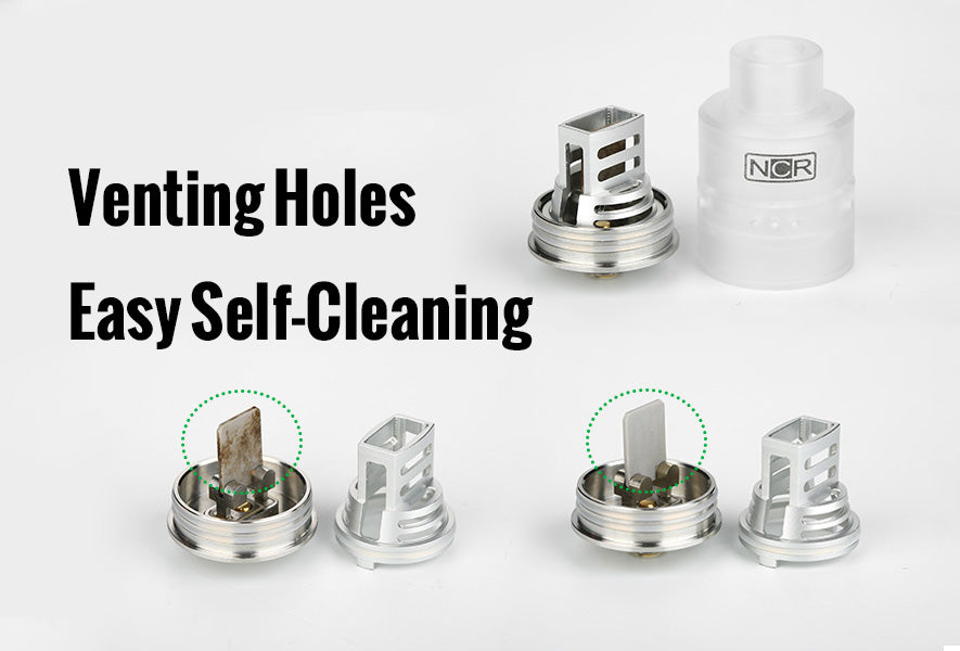 NCR Nicotine Reinforcer RDA venting holes self cleaning