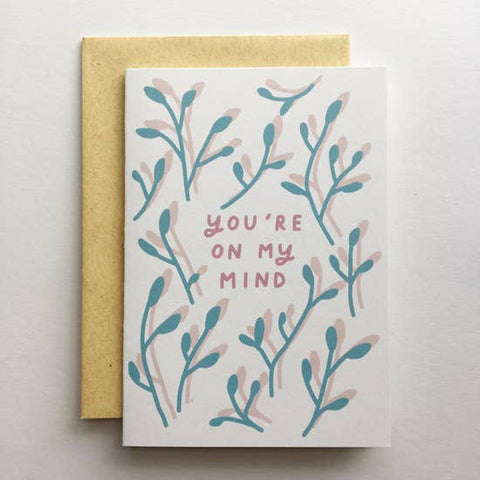 """your're on my mind"" card"