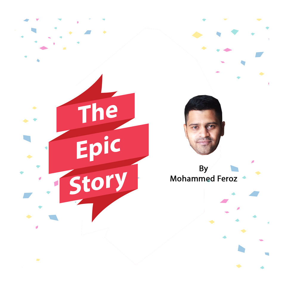 The Epic Story - by Feroz