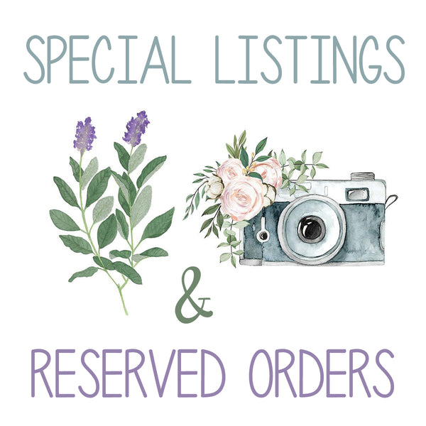 Reserved Listings & Special Orders