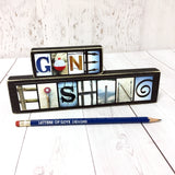 Gone Fishing, Fishing Sign, Fisherman Gift, Father's Day Gift for Dad