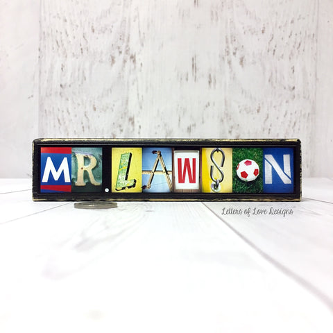 Male Teacher Name Sign, Custom Teacher Gift for Teachers, Masculine Gift
