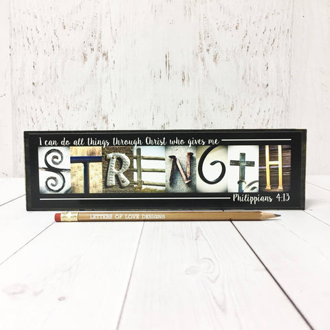 Strength Sign, I can do all things through Christ Philippians 4:13 Christian Gift