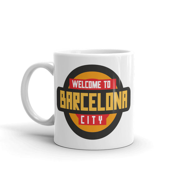 Welcome to Barcelona High Quality 10oz Coffee Tea Mug #10342