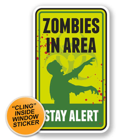2 x Zombie Warning Sign WINDOW CLING STICKER Car Van Campervan Glass #4100