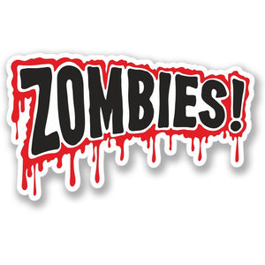 2 x Zombie Warning Sign Blood Drip Vinyl Sticker #4101