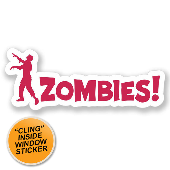 2 x Zombie Warning Sign Walking Dead WINDOW CLING STICKER Car Van Campervan Glass #4102