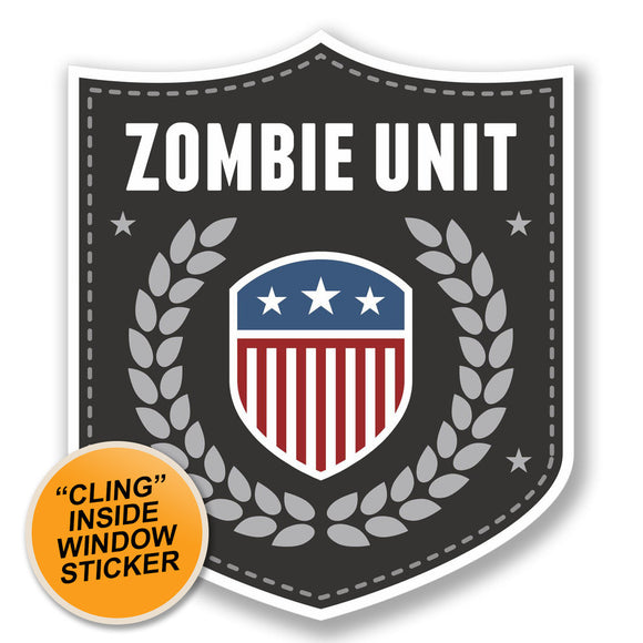 2 x Zombie Unit Badge WINDOW CLING STICKER Car Van Campervan Glass #4105