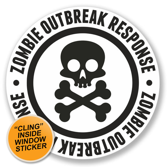 2 x Zombie Outbreak Response WINDOW CLING STICKER Car Van Campervan Glass #4106