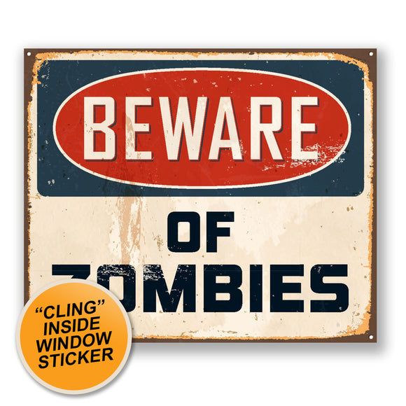 2 x Beware of Zombies WINDOW CLING STICKER Car Van Campervan Glass #4158