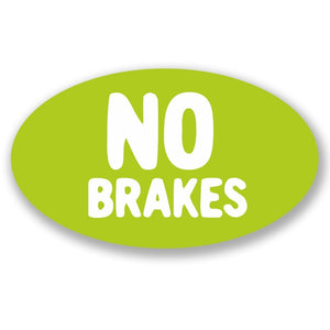 2 x No Brakes Vinyl Sticker #4286