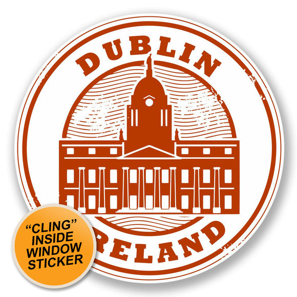 2 x Dublin Ireland WINDOW CLING STICKER Car Van Campervan Glass #4449