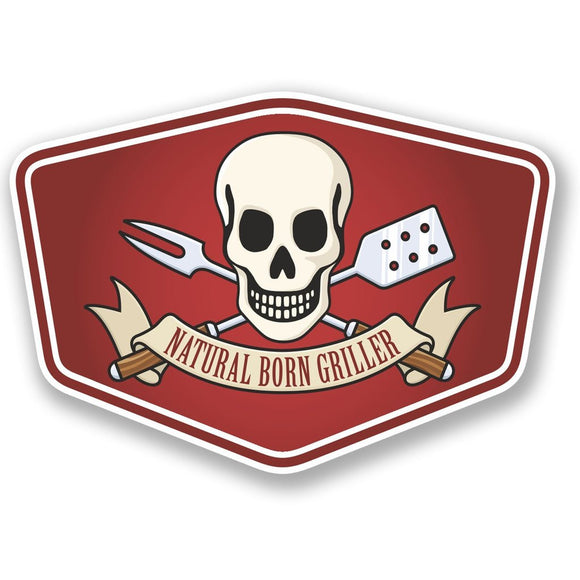 2 x Natural Born Griller Vinyl Sticker #4634
