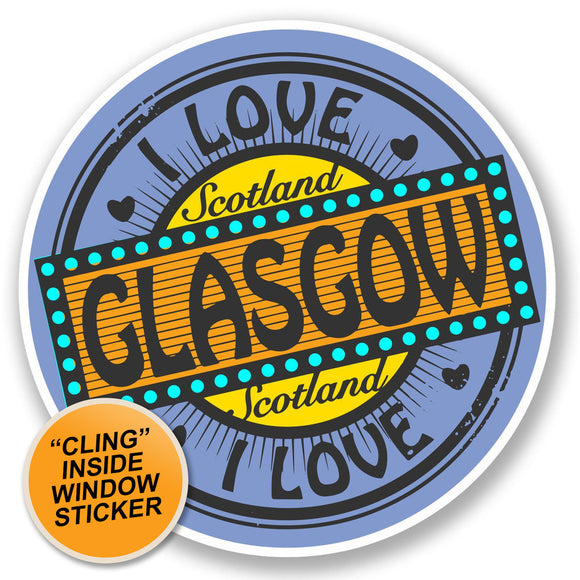 2 x I Love Glasgow Printed Window Sticker #4762