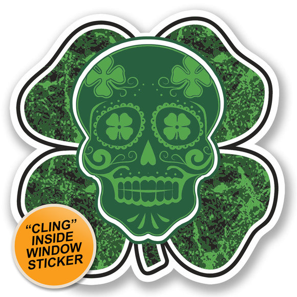 2 x Irish Lucky Clover Sugar Skull WINDOW CLING STICKER Car Van Campervan Glass #4768